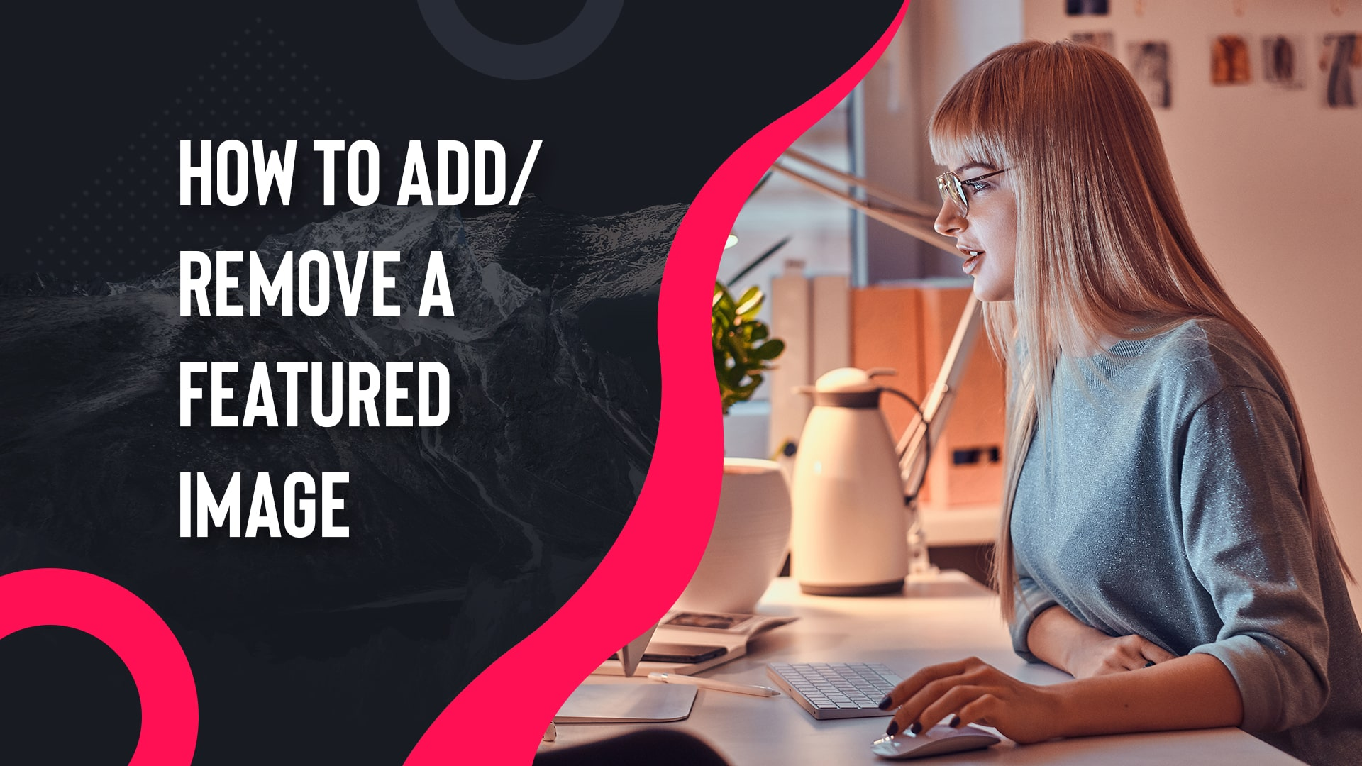 How-to-add-and-remove-a-featured-image