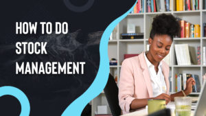 How-to-do-stock-management